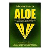 Aloe - Impératrice des plantes médicinales de Michael Peuser